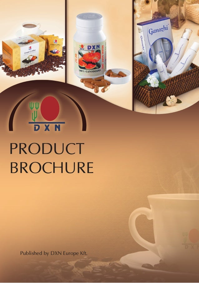 1 Product brochure Published by dXN europe Kft.