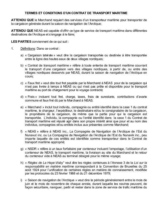 TERMES ET CONDITIONS D'UN CONTRAT DE TRANSPORT MARITIME ATTENDU QUE le Marchand requiert des services d'un transporteur ma...