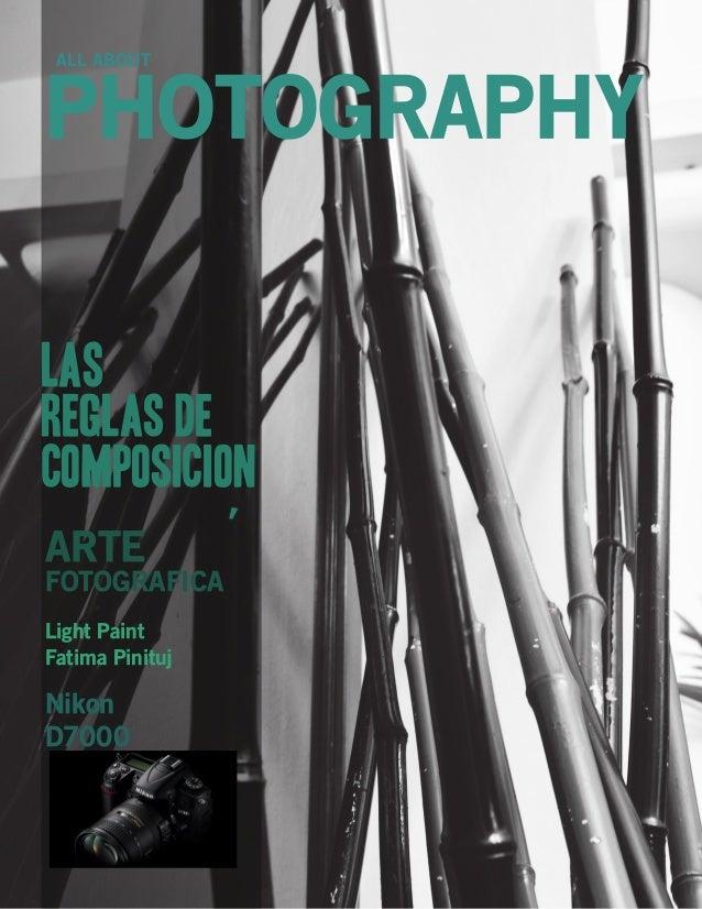 ALL ABOUT  PHOTOGRAPHY Las reglas De Composicion ARTE  FOTOGRAFICA Light Paint Fatima Pinituj  Nikon D7000  2