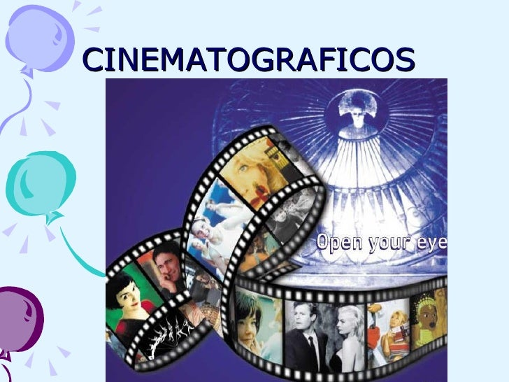 CINEMATOGRAFICOS