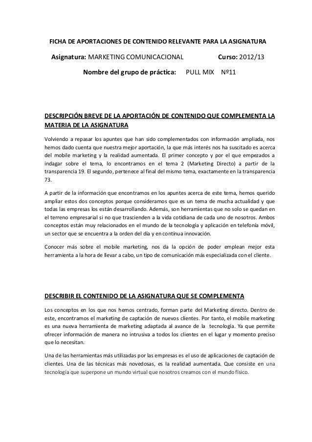 FICHA DE APORTACIONES DE CONTENIDO RELEVANTE PARA LA ASIGNATURAAsignatura: MARKETING COMUNICACIONAL Curso: 2012/13Nombre d...