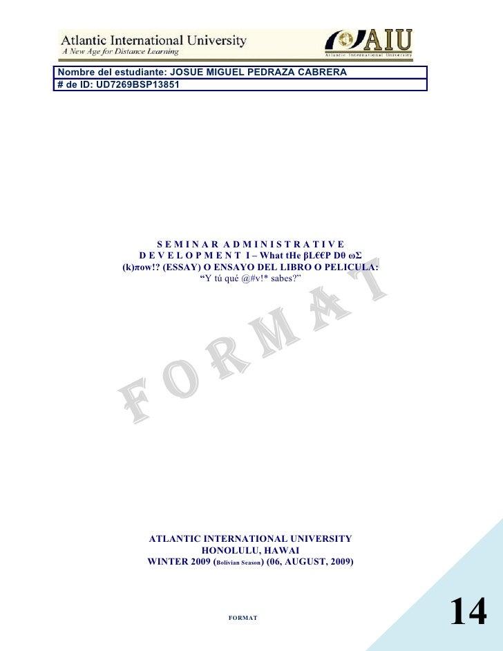 Nombre del estudiante: JOSUE MIGUEL PEDRAZA CABRERA # de ID: UD7269BSP13851                        SEMINAR ADMINISTRATIVE ...