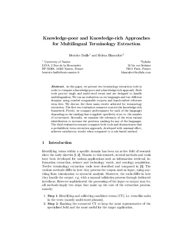 Knowledge-poor and Knowledge-rich Approaches       for Multilingual Terminology Extraction                    Béatrice Dai...