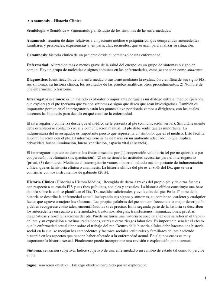 • Anamnesis − Historia Clinica  Semiología = Semiótica = Sintomatología: Estudio de los síntomas de las enfermedades.  Ana...