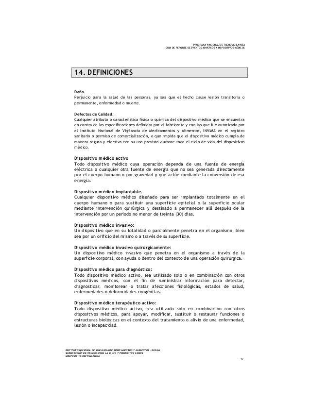 PROGRAMA NACIONAL DE TECNOVIGILANCIA GUIA DE REPORTE DE EVENTOS ADVERSOS A DISPOSITIVOS MÉDICOS 14. DEFINICIONES Daño. Per...