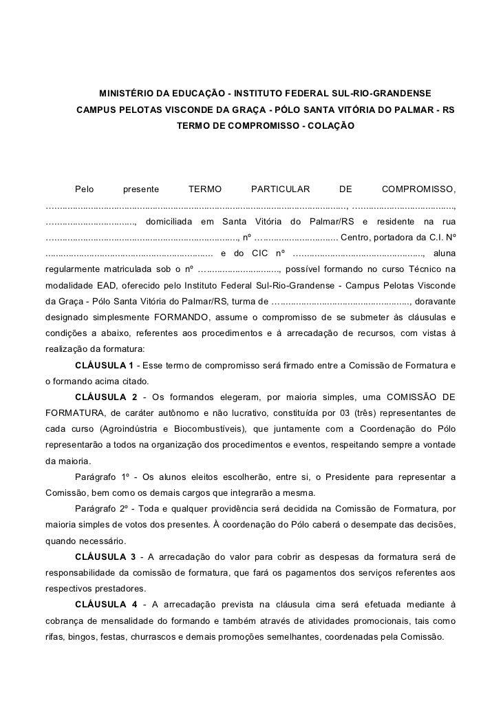 MINISTÉRIO DA EDUCAÇÃO - INSTITUTO FEDERAL SUL-RIO-GRANDENSE           CAMPUS PELOTAS VISCONDE DA GRAÇA - PÓLO SANTA VITÓR...