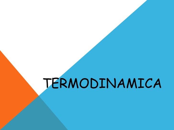 Termodinamica onces