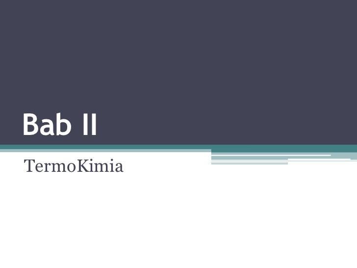 Bab IITermoKimia