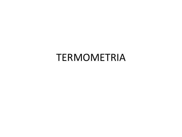 Termometria  slides