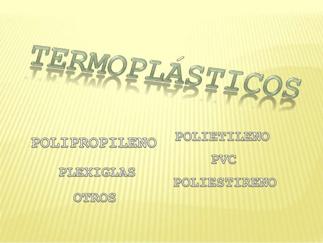 Termoplasticos