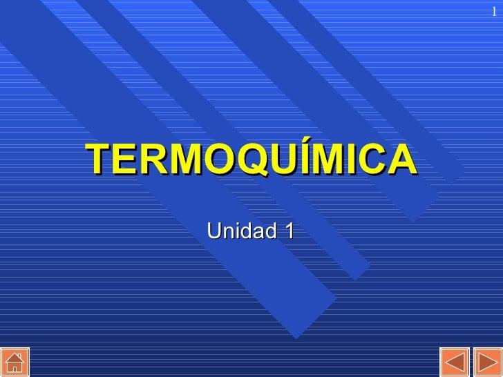 TERMOQUÍMICA Unidad 1