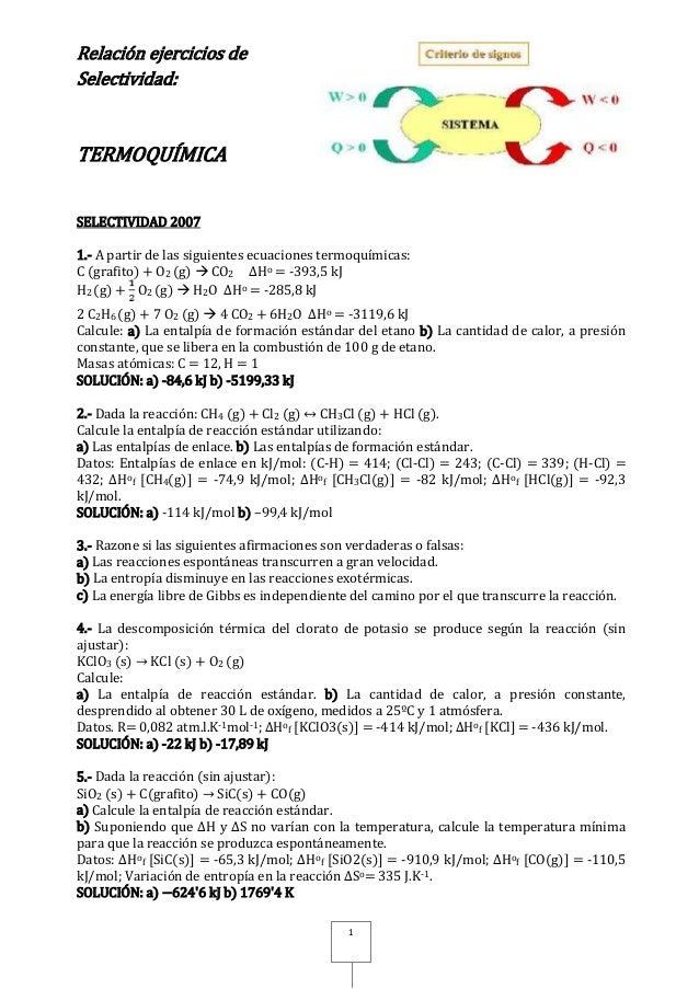 Relación ejercicios de Selectividad: TERMOQUÍMICA 1 SELECTIVIDAD 2007 1.- A partir de las siguientes ecuaciones termoquími...