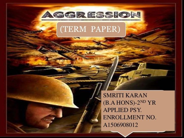 Term paper aggression