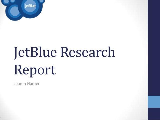 JetBlue ResearchReportLauren Harper