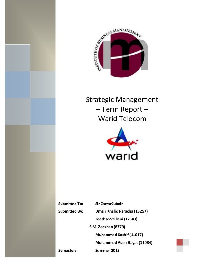 Term Report on Warid Telecom for Strategic Management