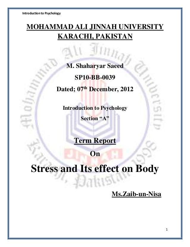 Introduction to Psychology 1 MOHAMMAD ALI JINNAH UNIVERSITY KARACHI, PAKISTAN M. Shaharyar Saeed SP10-BB-0039 Dated; 07th ...