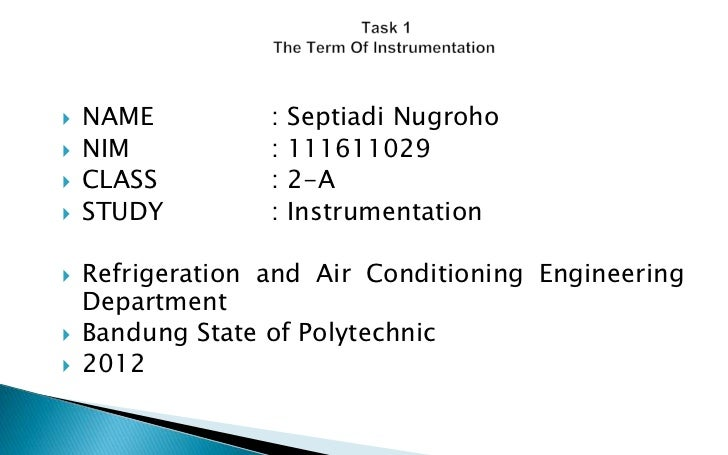   NAME          :   Septiadi Nugroho   NIM           :   111611029   CLASS         :   2-A   STUDY         :   Instru...