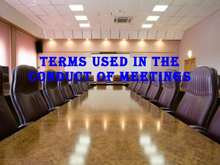 Terms Used In The Conduct Of Meetings