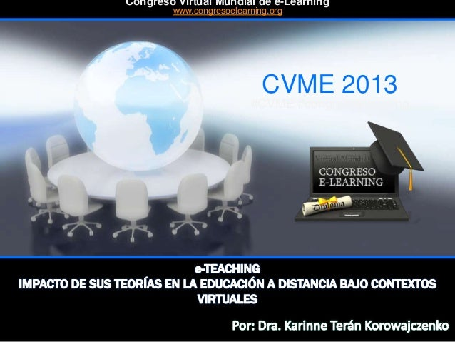 CVME 2013 #CVME #congresoelearning Congreso Virtual Mundial de e-Learning www.congresoelearning.org
