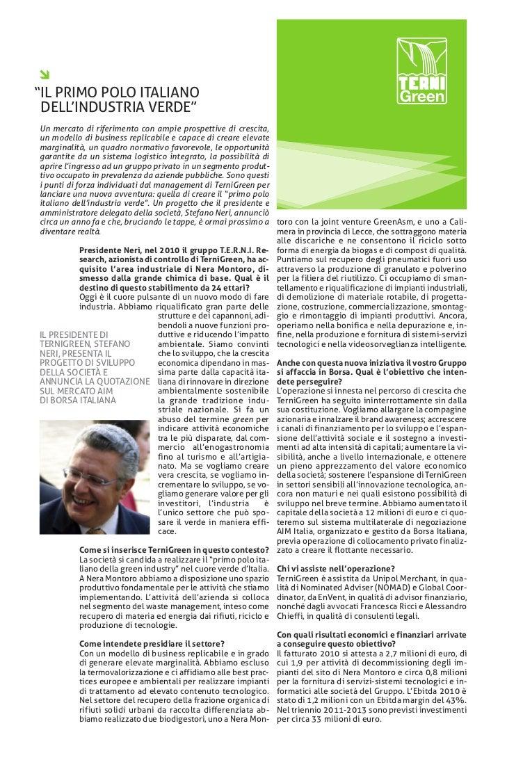 """""""IL PRIMO POLO ITALIANO DELL'INDUSTRIA VERDE""""Un mercato di riferimento con ampie prospettive di crescita,un modello di bus..."""