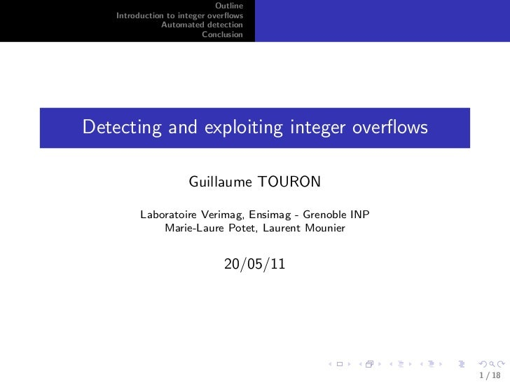 Outline    Introduction to integer overflows               Automated detection                          ConclusionDetecting...