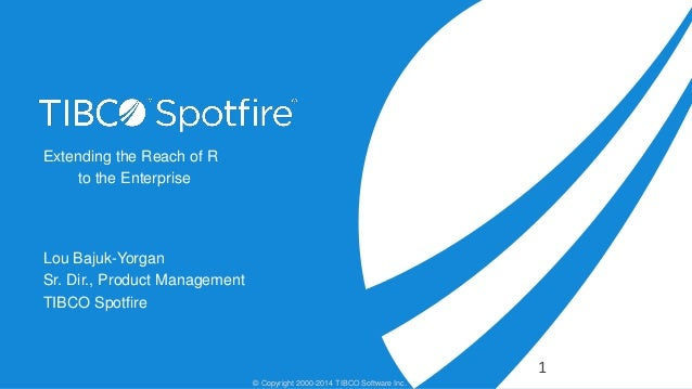 Extending the Reach of R to the Enterprise with TERR and Spotfire