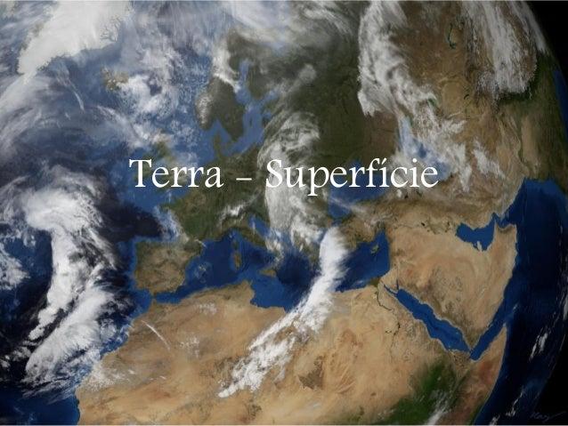 Terra - Superfície