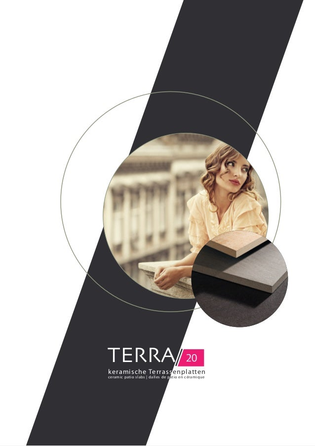 TERRA/ 20 keramische Terrassenplatten ceramic patio slabs | dalles de patio en céramique