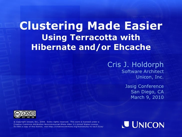 Clustering Made Easier: Using Terracotta with Hibernate and/or EHCache