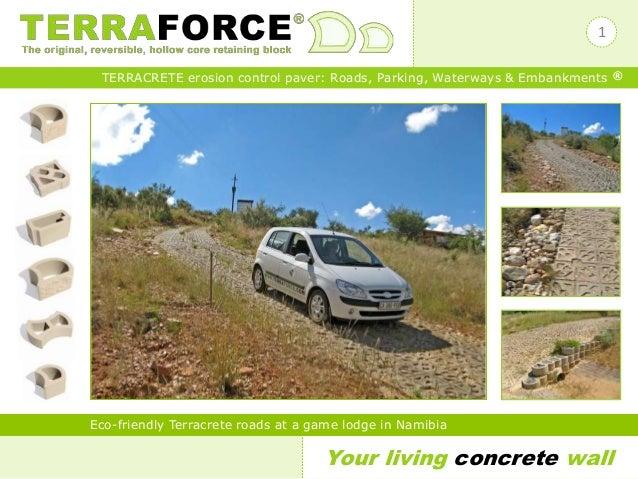 Your living concrete wall TERRACRETE erosion control paver: Roads, Parking, Waterways & Embankments ® Eco-friendly Terracr...