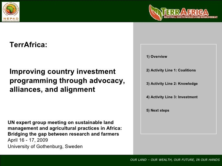 TerrAfrica: Improving country investment programming through advocacy, alliances, and alignment UN expert group meeting on...