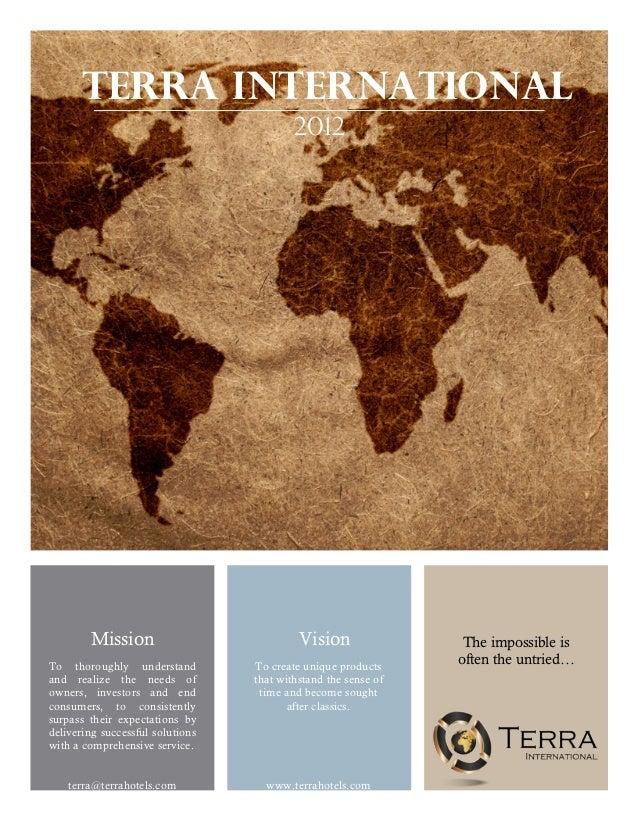 TERRA International                                          2012        Mission                            Vision        ...