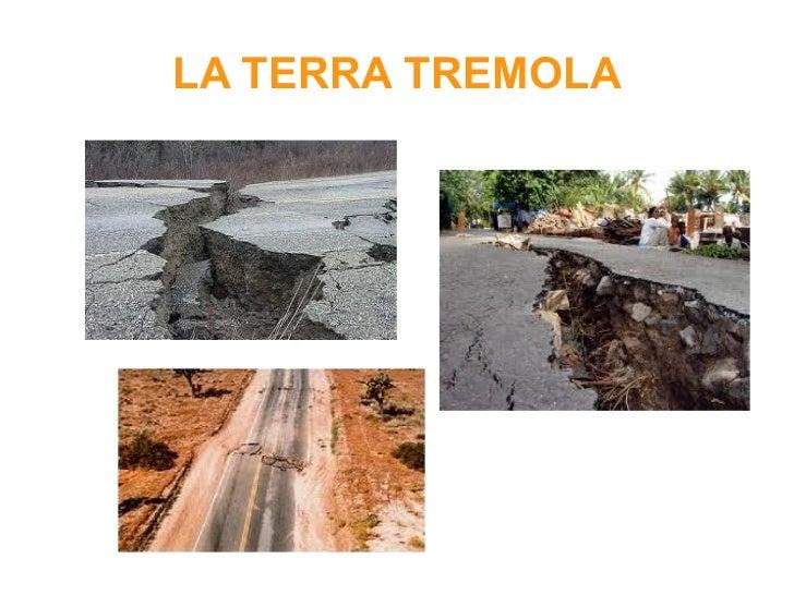 LA TERRA TREMOLA