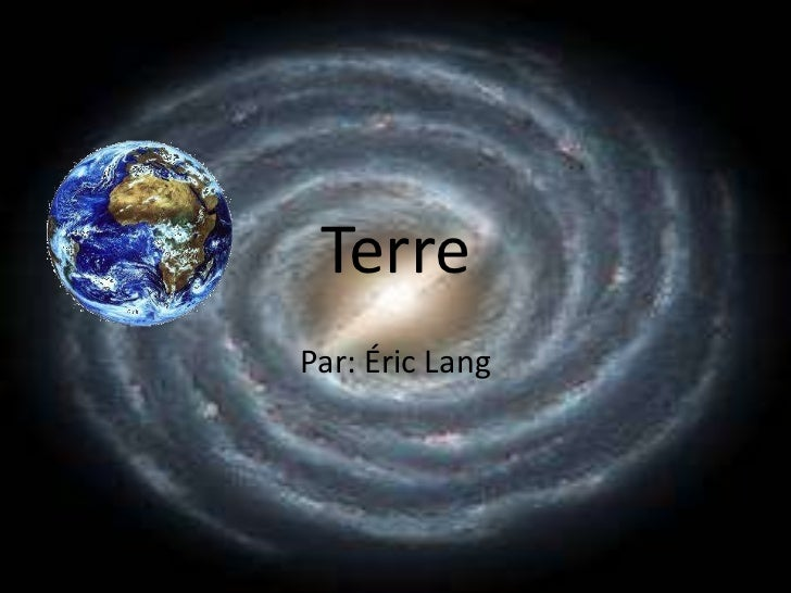 Terre<br />Par: Éric Lang<br />