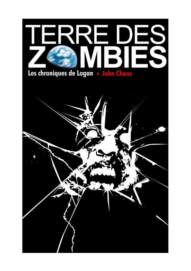 Terres des zombies  Les chroniques de Logan  Introduction  Mars est la quatrième planète du Système solaire, surnommée « p...