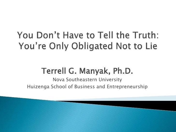 Terrell G. Manyak, Ph.D.          Nova Southeastern UniversityHuizenga School of Business and Entrepreneurship