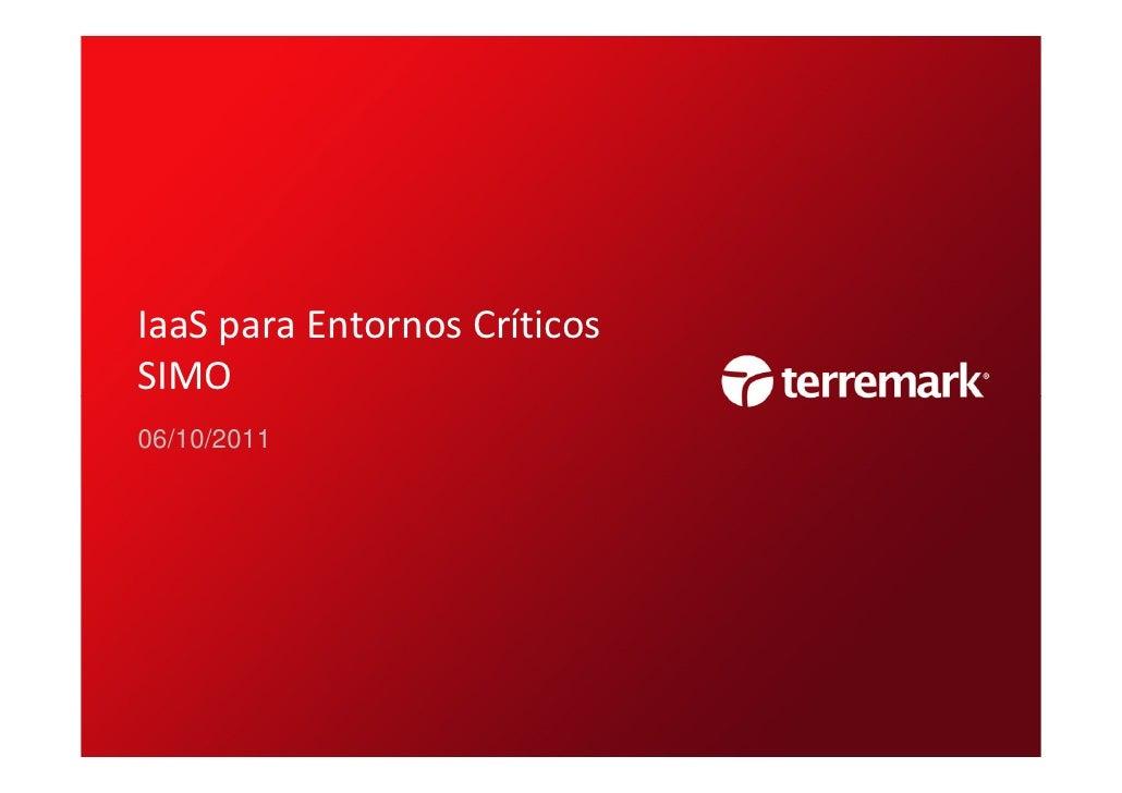 IaaS para Entornos CríticosSIMO06/10/2011