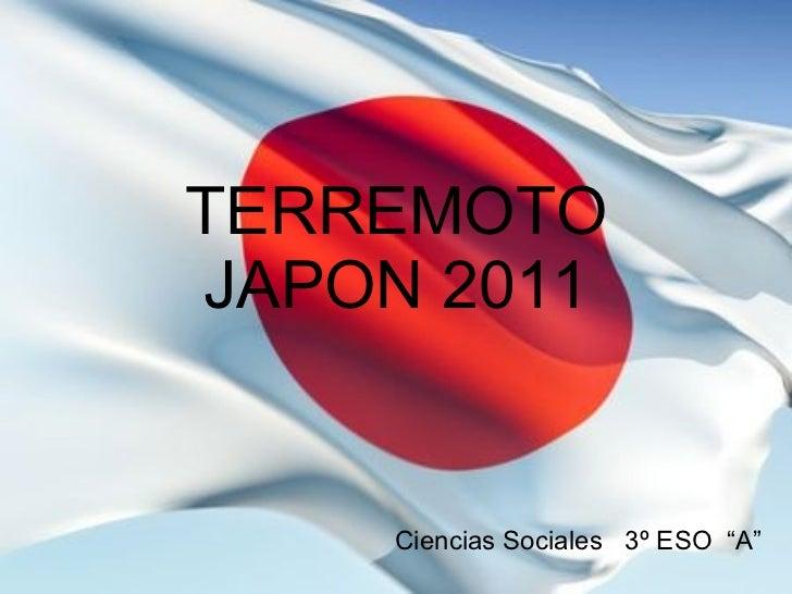 """TERREMOTO JAPON 2011 Ciencias Sociales  3º ESO  """"A"""""""