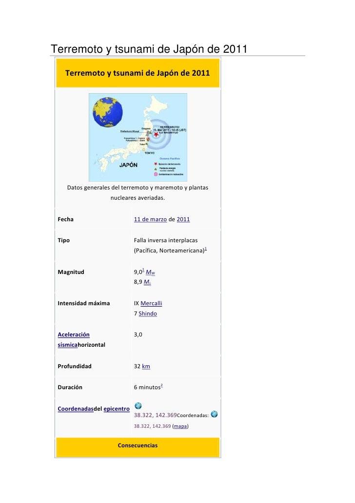 Terremoto y tsunami de Japón de 2011   Terremoto y tsunami de Japón de 2011    Datos generales del terremoto y maremoto y ...