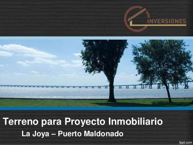 Terreno para Proyecto Inmobiliario La Joya – Puerto Maldonado