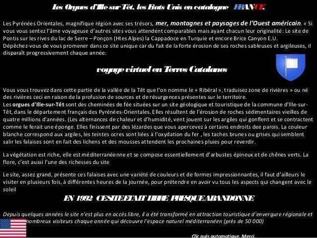 Les Orgues d'IllesurTêt, les Etats Unis encatalogne FRANCE. Les Pyrénées Orientales, magnifique région avec ses trésors, m...