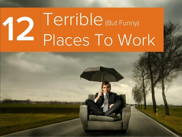 Terrible(But Funny)Places To Work12