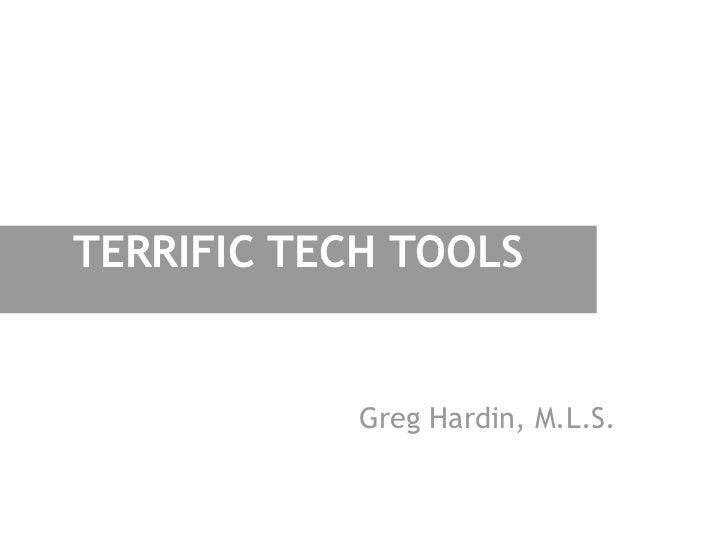 Terrific Tech Tools