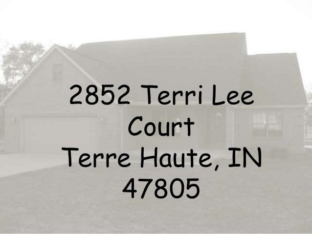 2852 Terri Lee Court Terre Haute, IN 47805