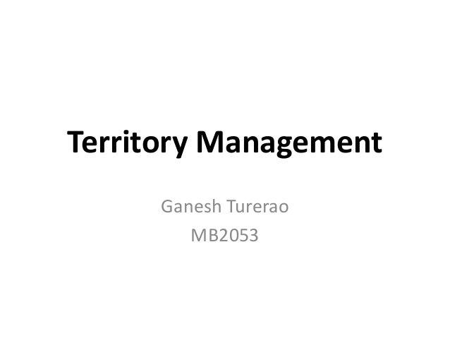 Territory Management Ganesh Turerao MB2053