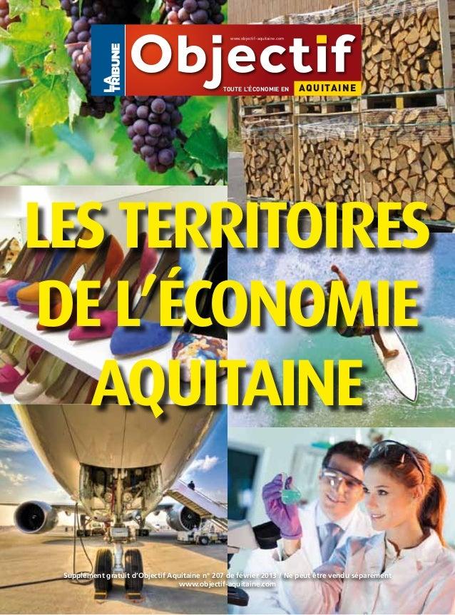 www.objectif-aquitaine.com                                              TOUTE L'ÉCONOMIE EN            AQ UITA INELES TERR...