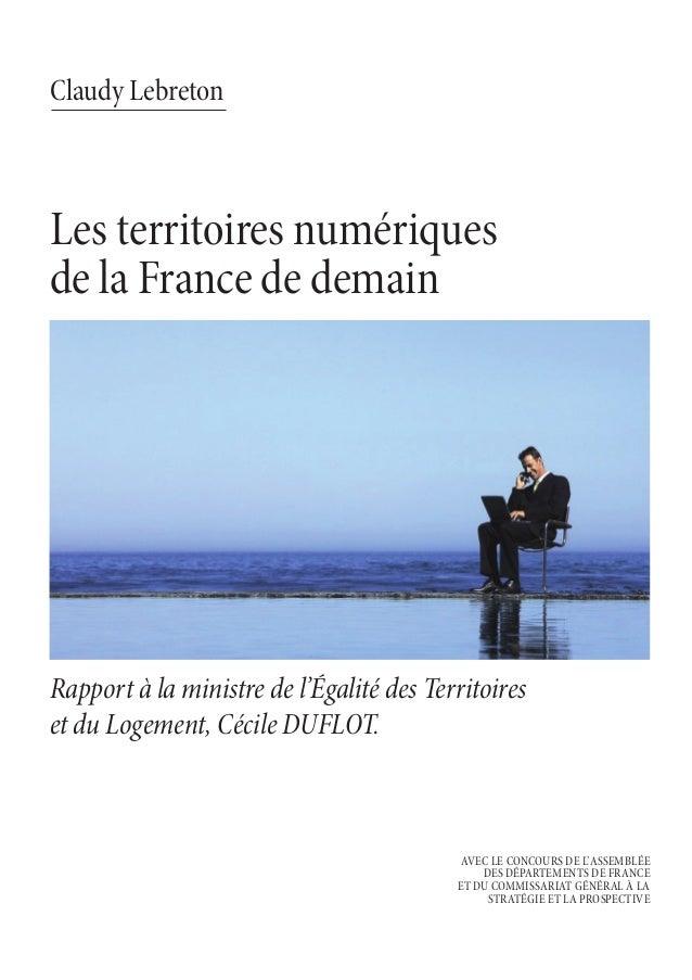 Les territoires de la France de demain. Rapport Lebreton