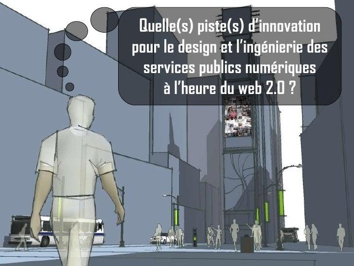 Pistes d'innovation pour les services publics numériques
