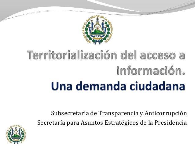 Subsecretaría de Transparencia y AnticorrupciónSecretaría para Asuntos Estratégicos de la Presidencia