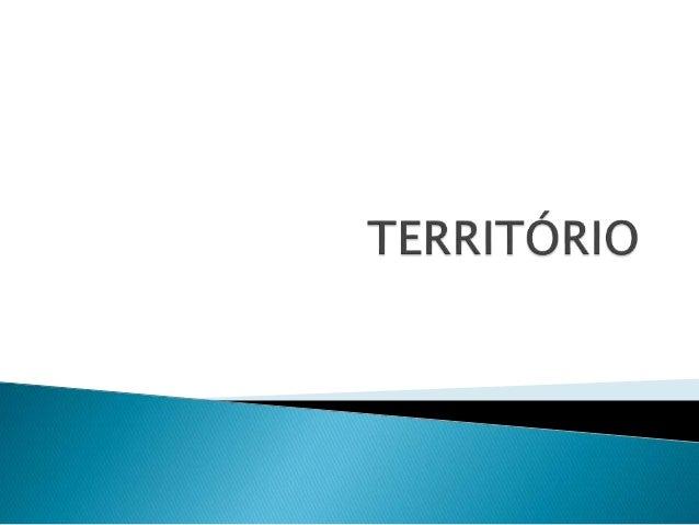 Território é um compartimento do espaço como fruto de sua diversificação e organização, ele tem duas funções principais: ...